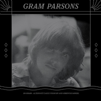 "Gram Parsons - 180 Gram: Alternative Takes From GP And Grievous Angel 12"" Vinyl - RSD 2014 *"